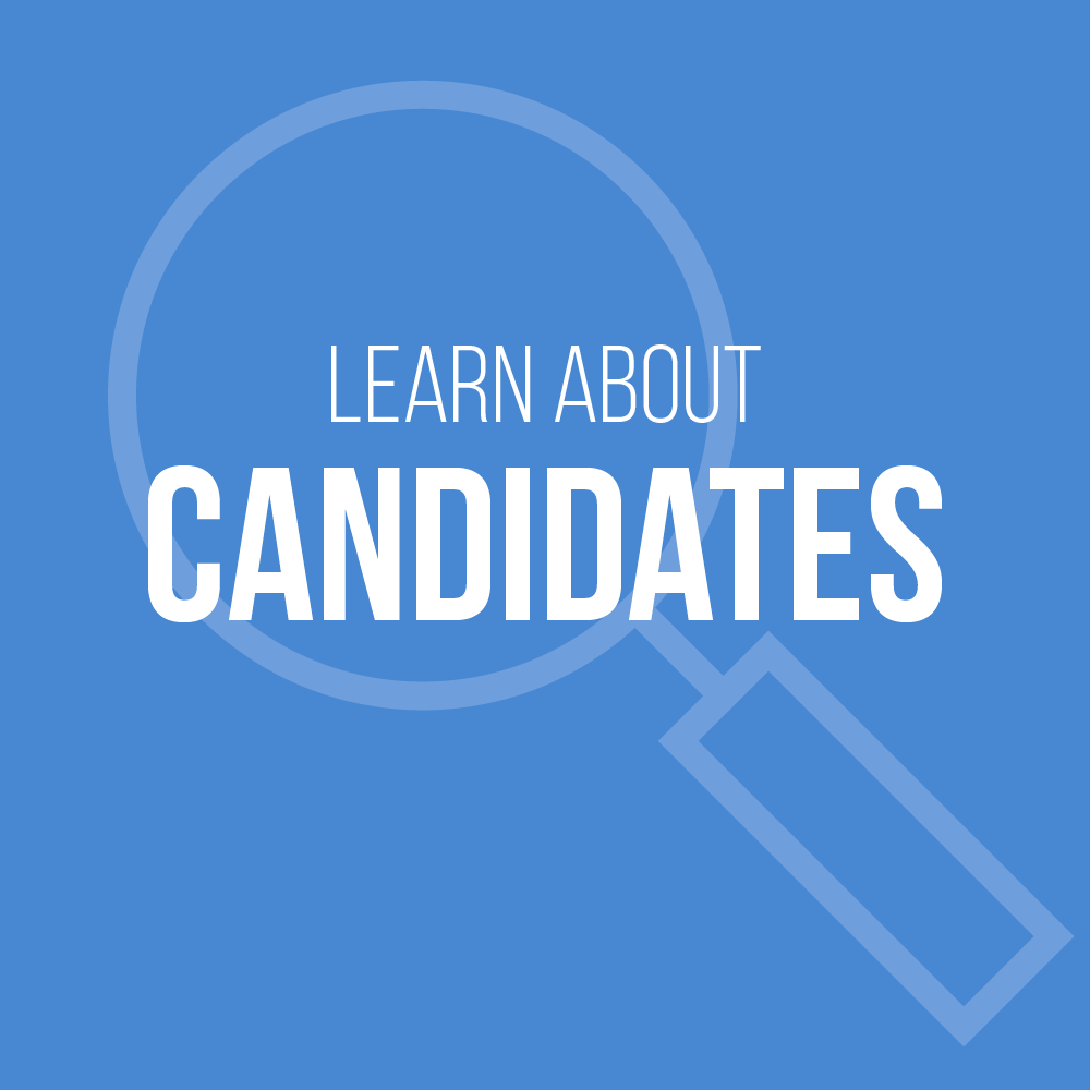 Learn About the Candidates