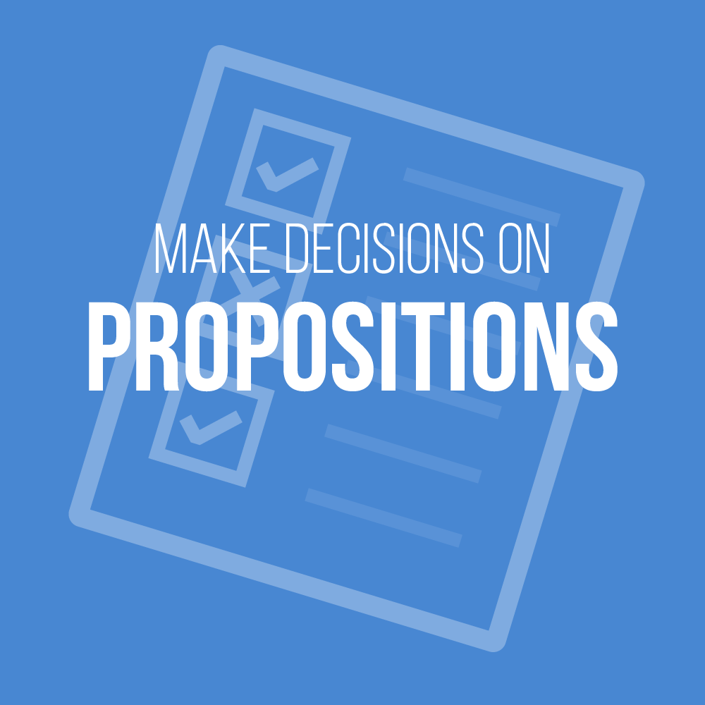 Make Decisions on Propositions