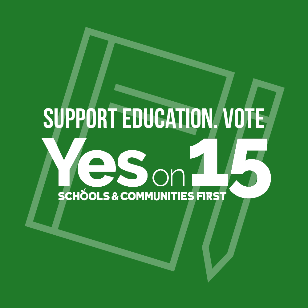 Support Education. Vote Yes on 15